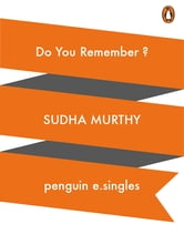 Do You Remember? ebook by Suddha Murty