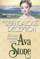 A Scandalous Deception ebook by Ava Stone
