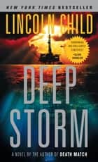 Deep Storm ebook by Lincoln Child
