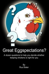 Great Eggspectations ebook by Rus Slater