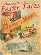 Andersen Fairy Tales (Illustrated and Free Audiobook Link) ebook by Hans Christian Andersen