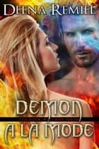 Demon A La Mode (Book 3, The Book Waitress Series) ebook by Deena Remiel