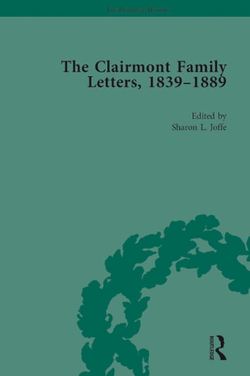 The Clairmont Family Letters, 1839 - 1889 - Volume II ebook by Sharon Joffe