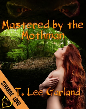 Mastered by the Mothman ebook by T Lee Garland