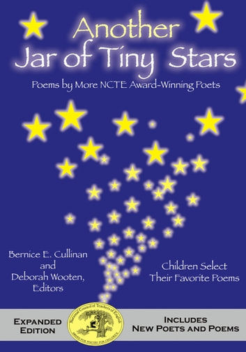 Another Jar of Tiny Stars - Poems by More NCTE Award-Winning Poets ebook by Deborah Wooten