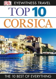 Top 10 Corsica ebook by Dorling Kindersley