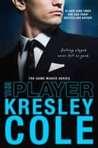The Player ebook by Kresley Cole
