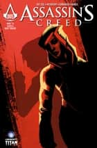 Assassin's Creed: Assassins #5 ebook by Anthony Del Col, Conor McCreery, Neil Edwards,...