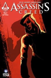 Assassin's Creed: Assassins #5 ebook by Anthony Del Col,Conor McCreery,Neil Edwards,Ivan Nunes