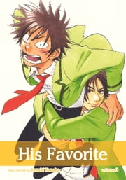 His Favorite, Vol. 3 (Yaoi Manga) ebook by Suzuki Tanaka