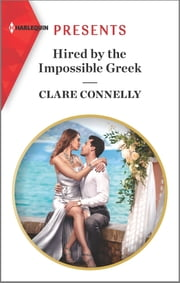 Hired by the Impossible Greek ebook by Clare Connelly