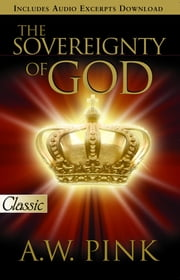 Sovereignty of God ebook by Pink,, A. W.