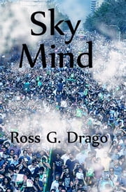 Sky Mind ebook by Ross G. Drago