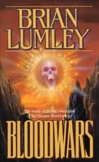 Bloodwars ebook by Brian Lumley