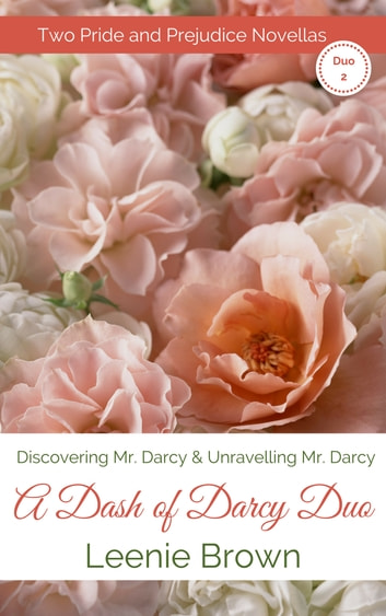 A Dash Of Darcy Duo 2 Ebook By Leenie Brown 1230002159829