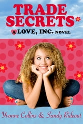 Trade Secrets (A fun, contemporary romance about the cutthroat love business) ebook by Yvonne Collins