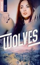 Wolves ebook by Morgane Tryde