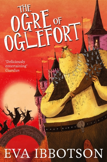 The Ogre of Oglefort eBook by Eva Ibbotson