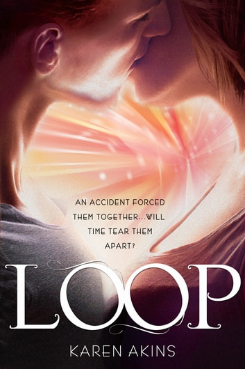 Loop ebook by Karen Akins