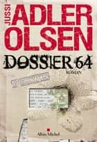 Dossier 64 eBook par