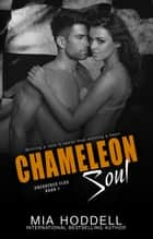 Chameleon Soul ebook by Mia Hoddell