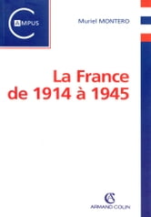 La France de 1914 à 1945 ebook by Muriel Montero