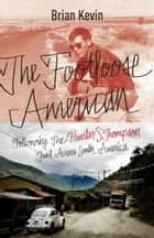The Footloose American ebook by Brian Kevin