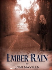 Ember Rain (Angels of Ember Trilogy - Book 2) ebook by Joni Mayhan