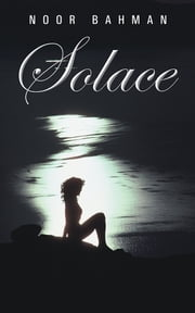 Solace ebook by Noor Bahman