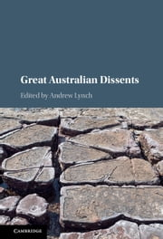 Great Australian Dissents ebook by Andrew Lynch