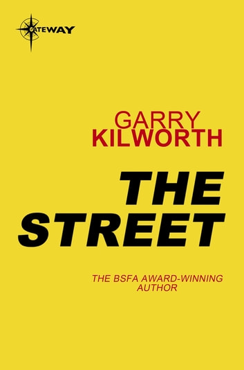 The Street ebook by Garry Kilworth