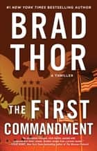 The First Commandment - A Thriller ebook by