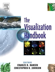 Visualization Handbook ebook by Charles D. Hansen,Chris R. Johnson