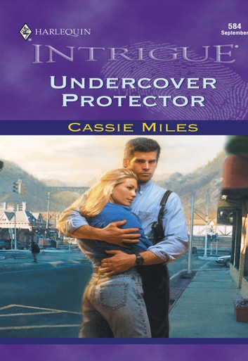 Undercover Protector (Mills & Boon Intrigue) ebook by Cassie Miles