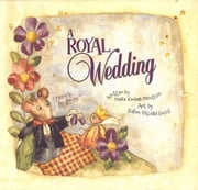 A Royal Wedding ebook by Mark Moulton,Karen Hillard Good