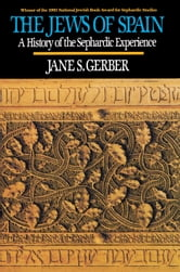 The Jews of Spain ebook by Gerber