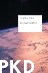 Dr. Bloodmoney ebook by Philip K. Dick