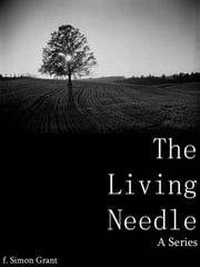 The Living Needle ebook by F. Simon Grant
