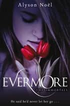 Evermore ebook by Alyson Noel