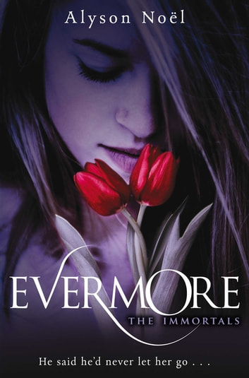 Alyson Noel Evermore Ebook