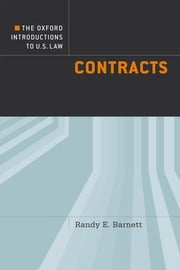 The Oxford Introductions to U.S. Law - Contracts ebook by Randy E. Barnett