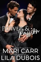 Power and Passion - Masters' Admiralty Box Set ebook by Mari Carr, Lila Dubois