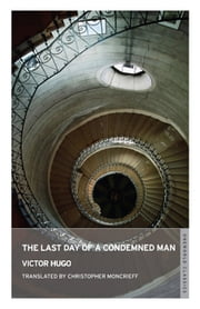 The Last Day of a Condemned Man ebook by Victor Hugo