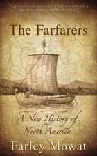 The Farfarers ebook by Farley Mowat