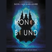 Honor Bound audiobook by Rachel Caine, Ann Aguirre