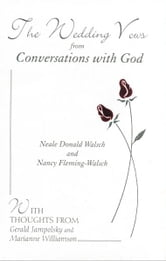 The Wedding Vows from Conversations with God: with Nancy Fleming-Walsch ebook by Neale Donald Walsch