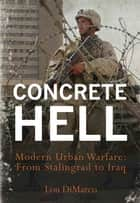 Concrete Hell ebook by Louis A. DiMarco