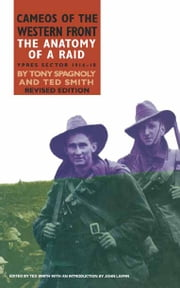The Anatomy of a Raid ebook by Ted Smith,Tony  Spagnoly