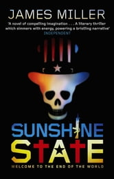 Sunshine State ebook by James Miller