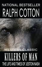 Killers of Man ebook by Ralph Cotton